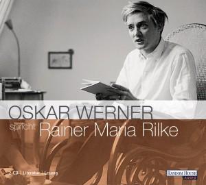 Oskar Werner spricht Rainer Maria Rilke