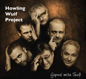 Howling Wuif Gspusi