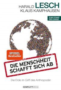 Harald Lesch - Die Menschheit schafft sich ab