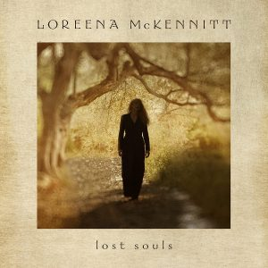 Loreena McKennitt - Lost Souls