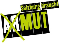 Salzburg braucht MUT - Fight poverty not the poor.