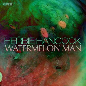 One Song Show: Watermelon Man